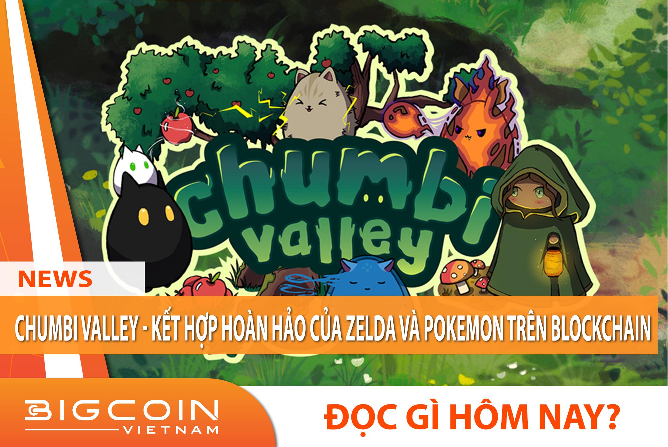 Chumbi Valley - Kết hợp hoàn hảo của Zelda và Pokemon trên Blockchain